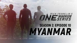 Rich Franklin's ONE Warrior Series Touches Down In Myanmar